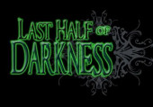 Last Half of Darkness, The