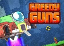 Greedy Guns