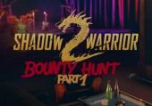 Shadow Warrior 2: Bounty Hunt