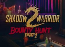 Shadow Warrior 2: Bounty Hunt