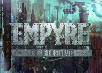 Empyre: Lords of the Sea Gates