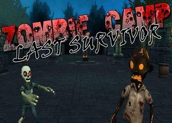 Zombie Camp: Last Survivor