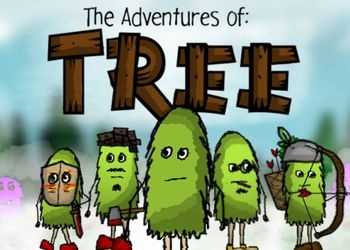 Adventures of Tree, The
