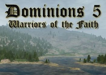 Dominions 5: Warriors of the Faith