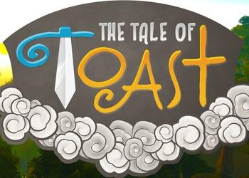 Tale of Toast