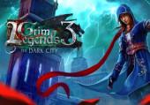 Grim Legends 3: The Dark City: +3 трейнер