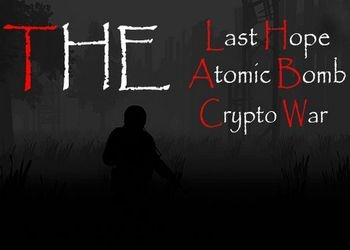 Last Hope: Atomic Bomb, The - Crypto War