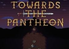 Towards The Pantheon