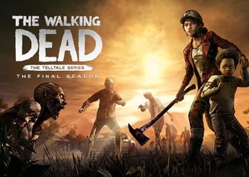 Walking Dead: The Telltale Series - The Final Season, The