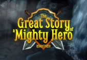 Great Story of a Mighty Hero, The - Remastered: +3 трейнер
