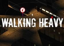 Walking Heavy