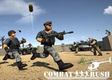 Combat rush
