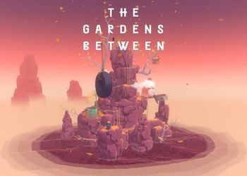 Gardens Between, The