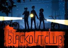 Blackout Club, The