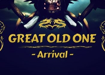 Great Old One - Arrival