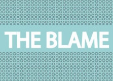 Blame, The