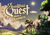 SteamWorld Quest: Hand of Gilgamech: Обзор