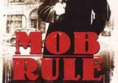 Mob Rule