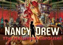 Nancy Drew: The Haunted Carousel