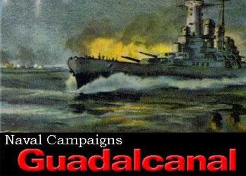 Naval Campaigns 3: Guadalcanal
