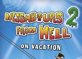 Как достать соседа 2: Адские каникулы
