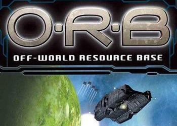 O.R.B.: Off-World Resource Base