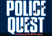 Police Quest 1: In Pursuit of the Death Angel