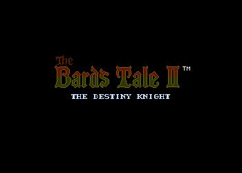 Bard's Tale 2: The Destiny Knight, The