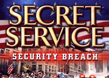 Secret Service 2: Security Breach