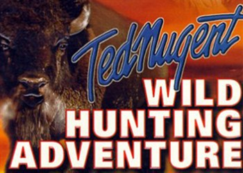 Ted Nugent Wild Hunting Adventure