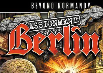 Beyond Normandy: Assignment Berlin