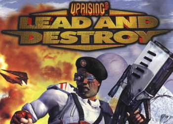 Uprising 2: Lead and Destroy