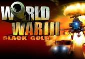 World War 3: Black Gold