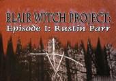 Ведьма из Блэр: Часть 1 - Растин Парр