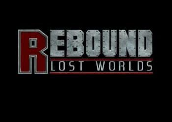 Rebound: Lost Worlds