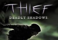 Прохождение игры Thief: Deadly Shadows
