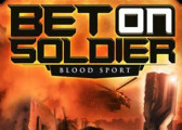 Обзор игры Bet on Soldier: Blood Sport