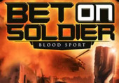 Bet on Soldier: Blood Sport: Обзор