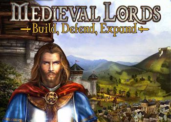 Medieval Lords: Build, Defend, Expand
