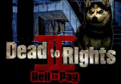 Dead to Rights 2: Hell to Pay: Обзор