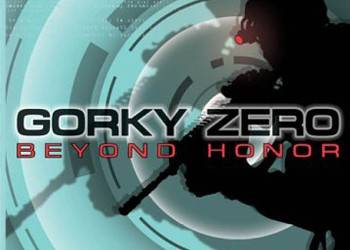 Gorky Zero: Beyond Honor