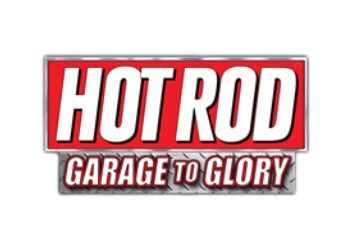 Hot Rod: Garage to Glory