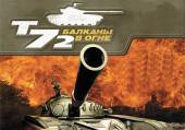 T-72: Balkans on Fire!
