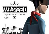 Wanted: A Wild Western Adventure (Fenimore Fillmore: The Westerner)
