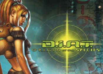 D.i.R.T.: Origin of the Species