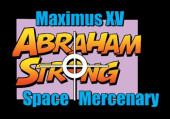 Maximus XV Abraham Strong: Space Mercenary