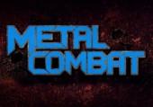 Metal Combat