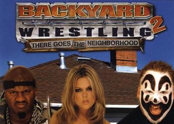 Backyard Wrestling 2: There Goes The Neighborhood