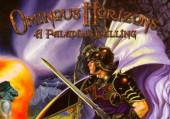 Ominous Horizons: A Paladin's Calling
