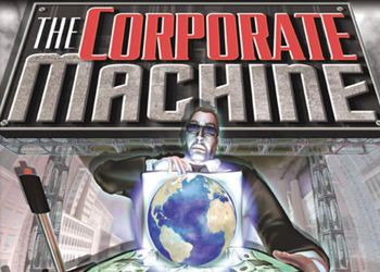 Corporate Machine, The
